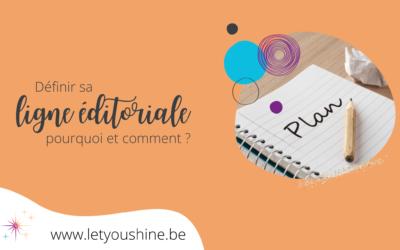 Définir sa ligne éditoriale: pourquoi et comment ?