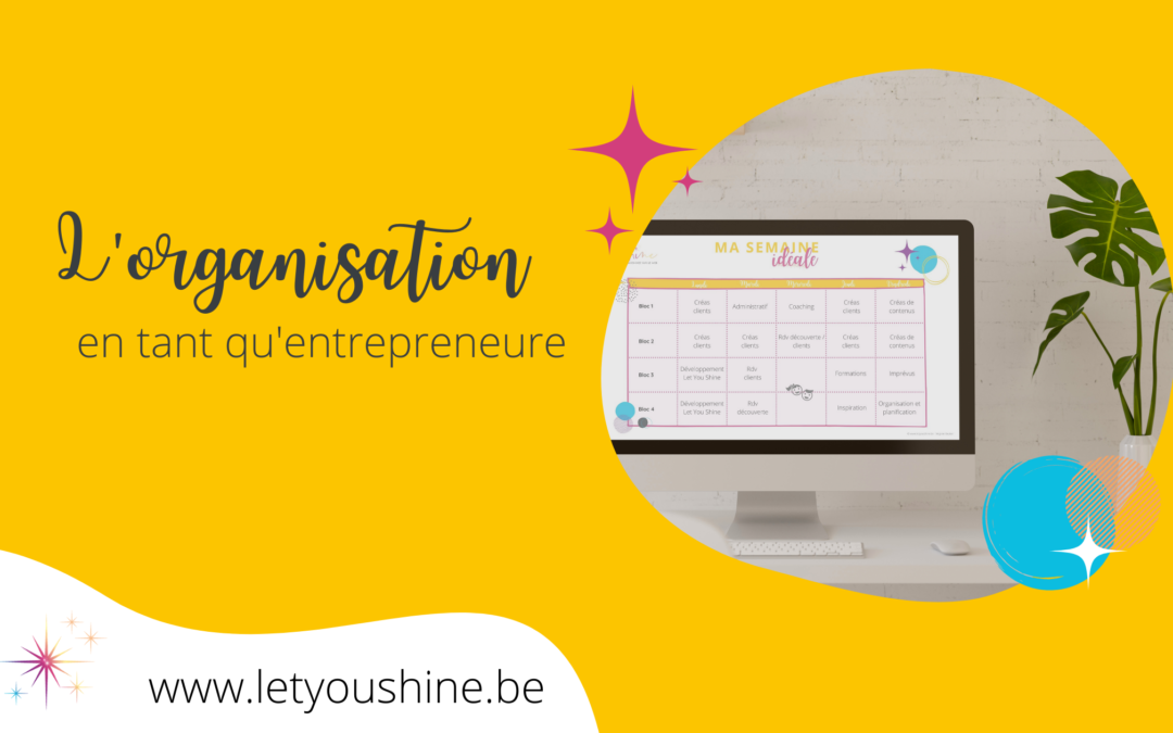 Comment s'organiser en tant qu'entrepreneure - Virginie Gruber - Graphiste intuitive et webdesigner