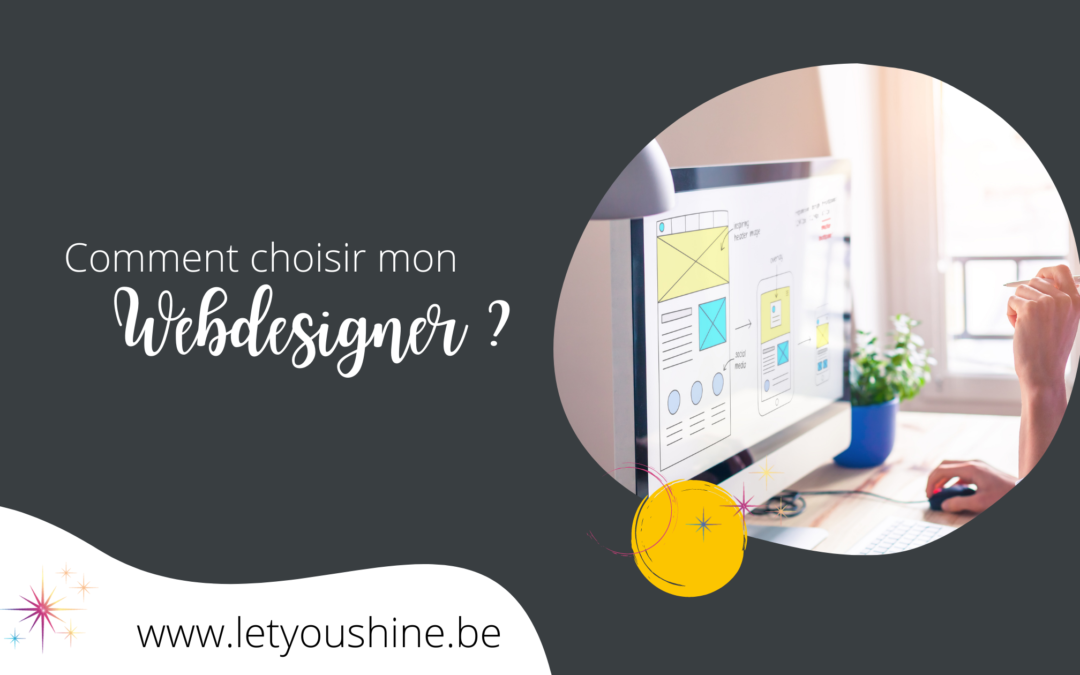 Comment choisir mon webdesigner ?
