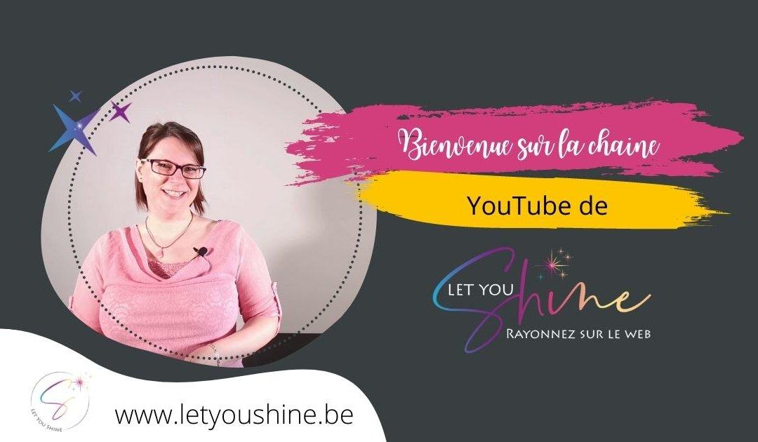 Bienvenue sur ma chaine You Tube